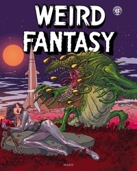 Bill Gaines et Al Feldstein - Weird Fantasy Tome 2 : .