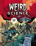 Bill Gaines et Al Feldstein - Weird Science Tome 1 : .