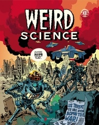 Bill Gaines et Al Feldstein - Weird Science Tome 1 : .