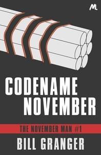Bill Granger - Codename November - The November Man Book 1.