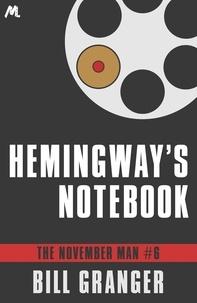 Bill Granger - Hemingway's Notebook - The November Man Book 6.