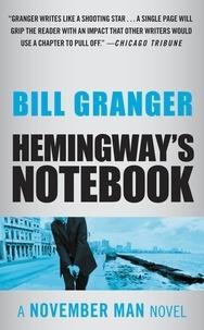 Bill Granger - Hemingway's Notebook.