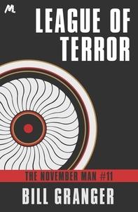 Bill Granger - League of Terror - The November Man Book 11.