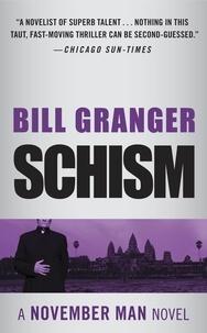 Bill Granger - Schism.