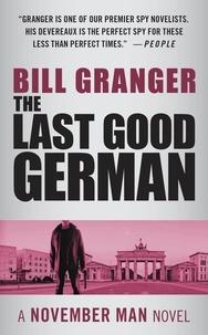Bill Granger - The Last Good German.