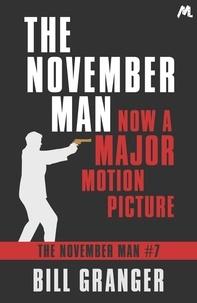 Bill Granger - The November Man - The November Man Book 7.