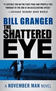 Bill Granger - The Shattered Eye.