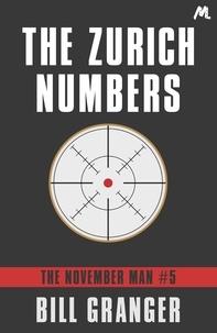 Bill Granger - The Zurich Numbers - The November Man Book 5.