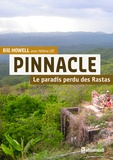 Bill Howell - Pinnacle - Le paradis perdu des Rastas.