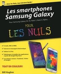 Bill Hughes - Les smartphones Samsung Galaxy pour les nuls.