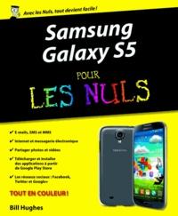 Samsung Galaxy S5 pour les nuls - Bill Hughes   Showmesound.org