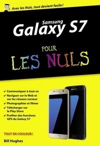 Bill Hughes - Samsung Galaxy S7 pour les nuls.