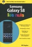 Bill Hughes - Samsung Galaxy S8 pour les nuls.