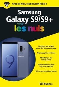 Bill Hughes - Samsung Galaxy S9 pour les nuls.