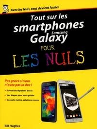 Bill Hughes - Tout sur les smartphones Samsung Galaxy pour les nuls.
