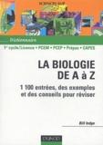 Bill Indge - La biologie de A à Z - 1100 entrées, des exemples et des conseils pour réviser.
