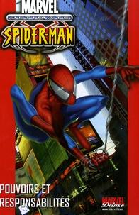 Bill Jemas et Brian Michael Bendis - Ultimate Spider-Man Tome 1 : Pouvoirs et responsabilités.