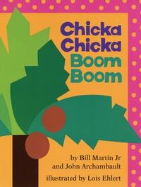 Bill Jr Martin et John Archambault - Chicka Chicka Boom Boom.