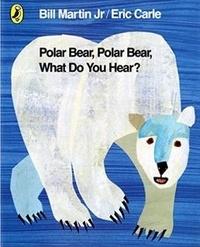 Bill Jr Martin et Eric Carle - Polar Bear, Polar Bear, What Do You Hear?.