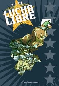 Bill et Romuald Reutimann - Lucha Libre Intégrale Tome 2 : .