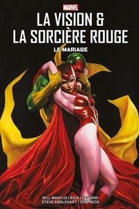Bill Mantlo et Steve Englehart - La Vision & La Sorcière Rouge - Le Mariage.