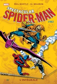 Bill Mantlo et Roger Stern - Spectacular Spider-Man  : L'intégrale 1983.
