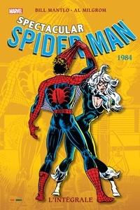 Bill Mantlo et Al Milgrom - Spectacular Spider-Man  : L'Intégrale 1984.