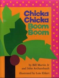 Bill Martin et John Archambault - Chicka Chicka Boom Boom.