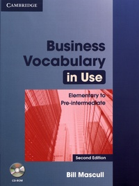 Bill Mascull - Business Vocabulary in Use Elementary to Pre-Intermediate with Answers. 1 Cédérom
