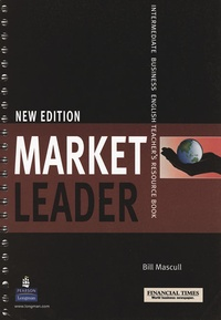 Bill Mascull - Market Leader intermediate 2d edition 2008 Teacher's pack (with DVD and test master multi-ROM).