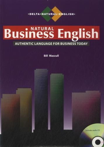 Bill Mascull - Natural Business English. 1 CD audio