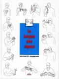 Bill Moody et Agnès Vourc'h - La langue des signes - Tome 1, Introduction à l'histoire et à la grammaire de la langue des signes, entre les mains des sourds.