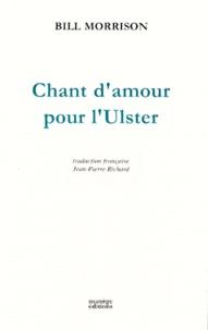 Bill Morrison - Chant d'amour pour l'Ulster - Trilogie théâtrale irlandaise, [Saint-Nazaire, Théâtre Jean-Bart, 12 mars 1999.