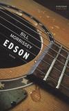 Bill Morrissey - Edson.