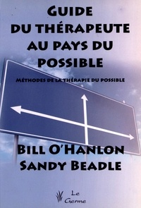 Guide du thérapeute au pays du possible - Méthodes de la thérapie du possible.pdf