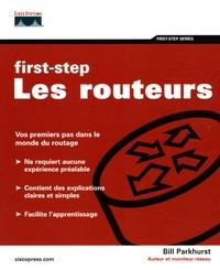 Bill Parkhurst - First Step - Les routeurs.
