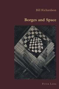 Bill Richardson - Borges and Space.