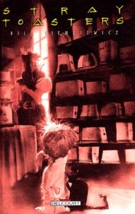Bill Sienkiewicz - Stray Toasters.