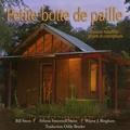 Bill Steen et Athena Swentzell Steen - Petite botte de paille - Maisons naturelles : projets et conceptions.