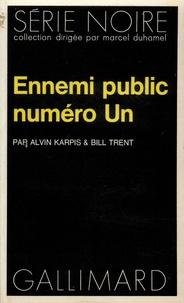 Bill Trent et Alvin Karpis - Ennemi public N° 1.