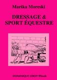 Bill Ward et Marika Moreski - Dressage & Sport équestre.