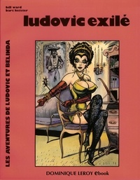 Bill Ward et Bart Keister - Ludovic exilé - Les Aventures de Ludovic et Belinda volume 1.