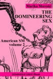 Bill Ward et Marika Moreski - The Domineering Sex - American SM volume 2.