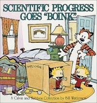 "Bill Watterson - A Calvin and Hobbes Collection  : Scientific Progress Goes ""Boink""."