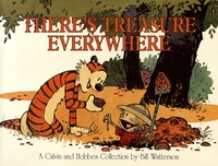 Bill Watterson - A Calvin and Hobbes Collection  : There's Treasure Everywhere.