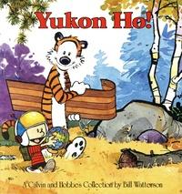 Bill Watterson - Calvin and Hobbes  : Yukon Ho!.