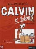 Bill Watterson - Calvin et Hobbes Intégrale Tome 10 : Il y a des trésors partout ! ; Je suis trop génial !.