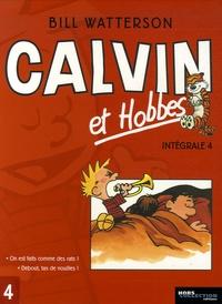 Bill Watterson - Calvin et Hobbes Intégrale Tome 4 : On est fait comme des rats ! ; Debout, tas de nouilles !.