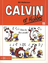 Bill Watterson - Calvin et Hobbes Tome 11 : Chou bi dou wouah !.
