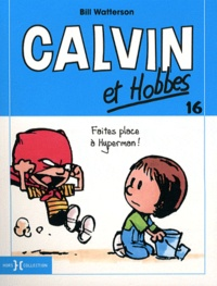 Bill Watterson - Calvin et Hobbes Tome 16 : Faites place à Hyperman !.